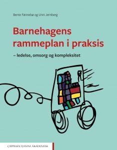 Omslag til Barnehagens rammeplan i praksis