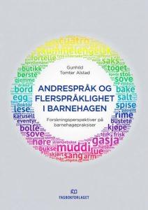 Omslag til boka Andrespråk og flerspråklighet i barnehagen