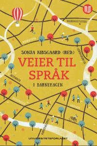 Omslag til boka Veier til språk i barnehagen