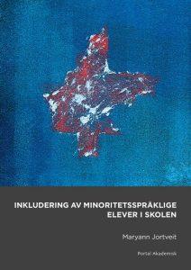 Bokomslag til Inkludering av minoritetsspråklige i skolen